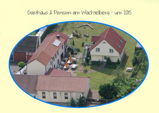 Gesamtbild Gasthaus Wachtelberg 2015